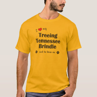 I Love My Treeing Tennessee Brindle (Male Dog) T-Shirt