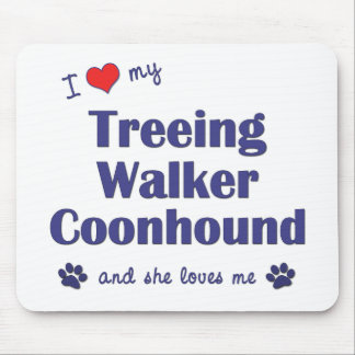 I Love My Treeing Walker Coonhound (Female Dog) Mouse Pad