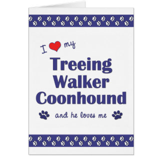 I Love My Treeing Walker Coonhound (Male Dog) Card