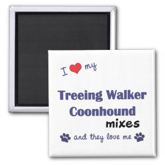 I Love My Treeing Walker Coonhound Mixes (Multi) 2 Inch Square Magnet