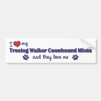 I Love My Treeing Walker Coonhound Mixes (Multi) Bumper Sticker