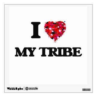 I love My Tribe Wall Stickers