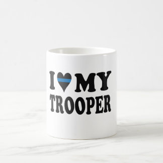 I LOVE MY TROOPER! COFFEE MUG