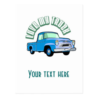 I love my truck - Old, classic blue pickup Postcard