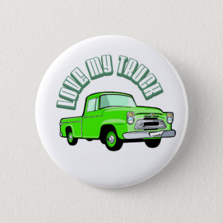 I love my truck - Old, classic green pickup Pinback Button