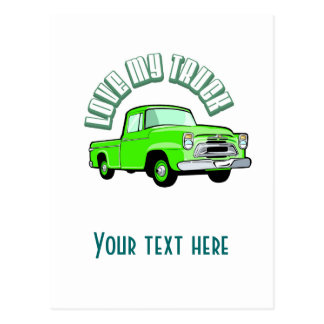 I love my truck - Old, classic green pickup Postcard