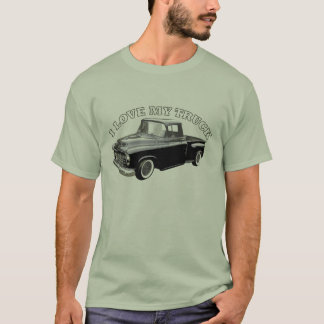 I Love My Truck T-Shirt