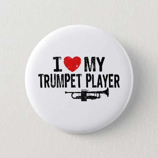 I Love My Trumpet Player Button