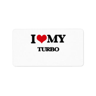 I Love My TURBO Personalized Address Label