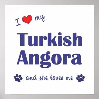 I Love My Turkish Angora (Female Cat) Print