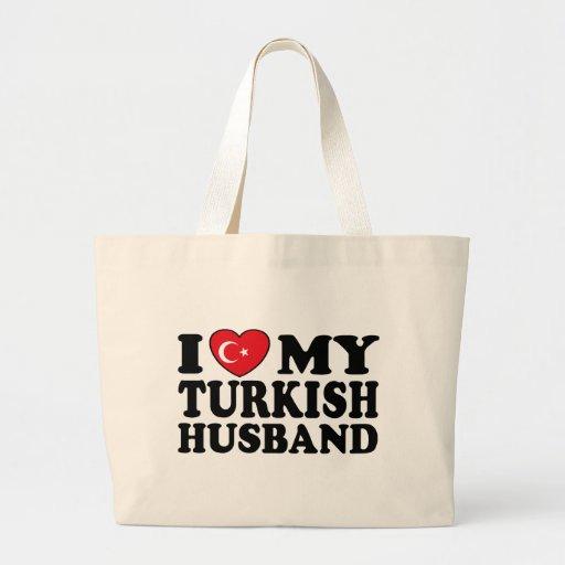 I Love My Turkish Husband Bags