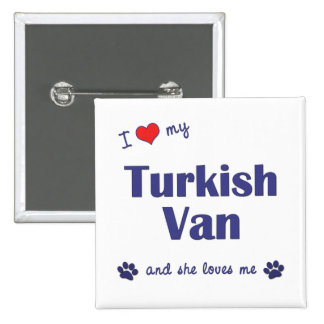 I Love My Turkish Van (Female Cat) Buttons