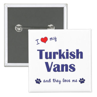 I Love My Turkish Vans (Multiple Cats) Pinback Buttons