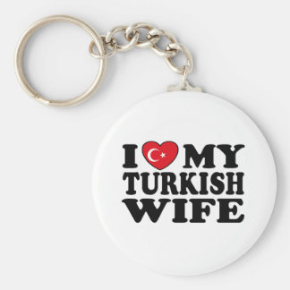 I Love My Turkish Wife Keychain