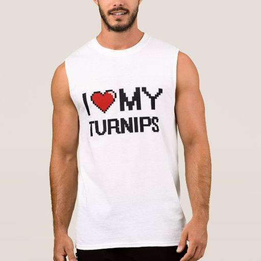 I Love My Turnips Digital design Sleeveless T-shirt Tank Tops, Tanktops Shirts