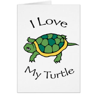 I Love my Turtle Card