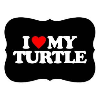 "I LOVE MY TURTLE 5"" X 7"" INVITATION CARD"