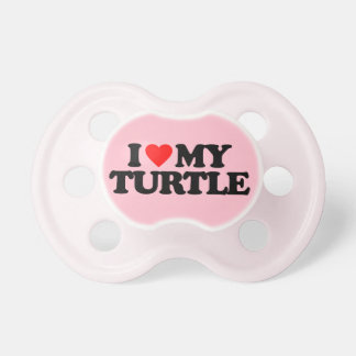 I LOVE MY TURTLE PACIFIER