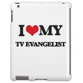 I love my TV Evangelist