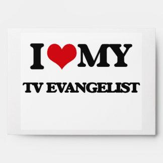 I love my TV Evangelist Envelopes