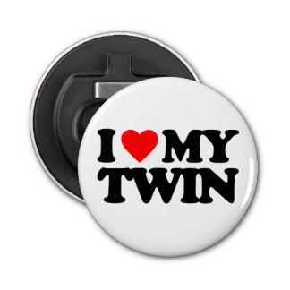 I LOVE MY TWIN BOTTLE OPENER