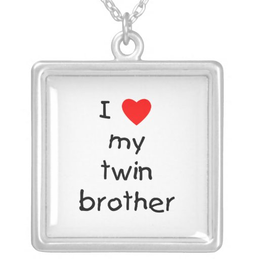 I Love My Twin Brother Custom Necklace