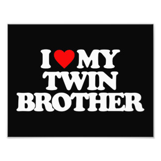 I LOVE MY TWIN BROTHER PHOTO ART