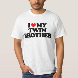 I LOVE MY TWIN BROTHER T SHIRT
