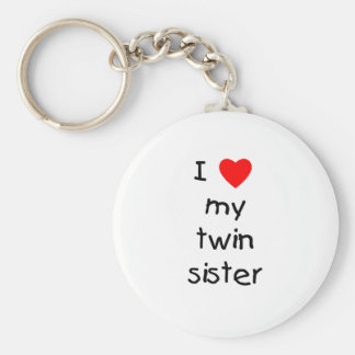 I Love My Twin Sister Basic Round Button Keychain