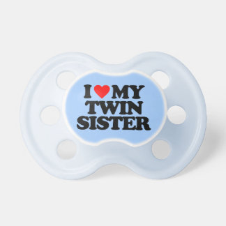 I LOVE MY TWIN SISTER BooginHead PACIFIER