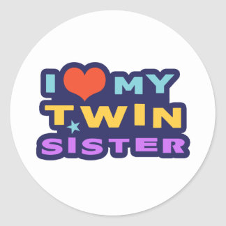 I Love My Twin Sister Classic Round Sticker