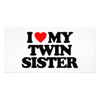 I LOVE MY TWIN SISTER PERSONALIZED PHOTO CARD