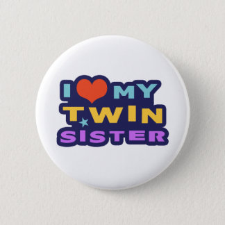 I Love My Twin Sister Pinback Button