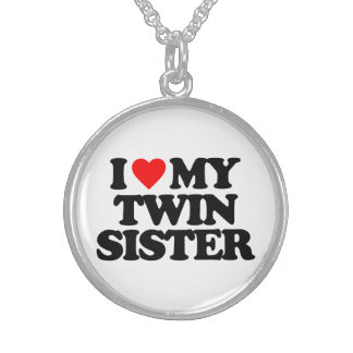 I LOVE MY TWIN SISTER ROUND PENDANT NECKLACE