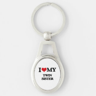 I love my Twin Sister Silver-Colored Oval Metal Keychain