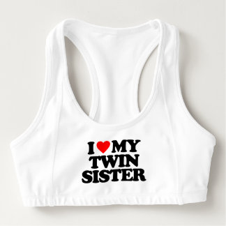 I LOVE MY TWIN SISTER SPORTS BRA
