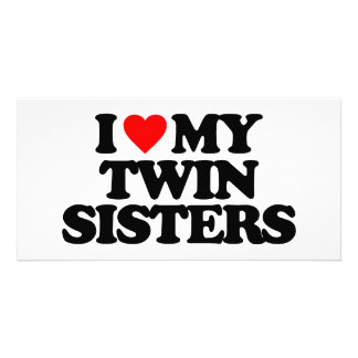 I LOVE MY TWIN SISTERS PHOTO CARD TEMPLATE