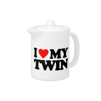 I LOVE MY TWIN TEAPOT