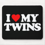 I LOVE MY TWINS MOUSEPADS