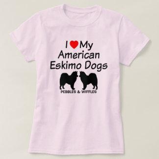I Love My Two American Eskimo Dogs T-Shirt
