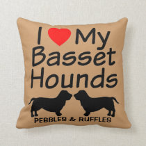 I Love My Two Basset Hound Dogs Throw Pillow