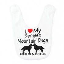 I Love My Two Bernese Mountain Dogs Baby Bib
