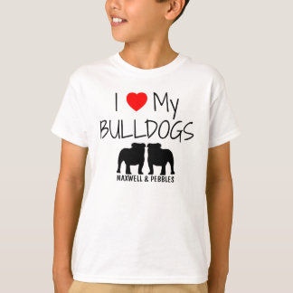I Love My Two Bulldogs T-Shirt