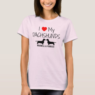 I Love My Two Dachshunds T-Shirt