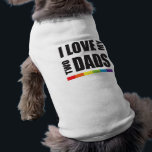 """I Love My Two Dads LGBT Pride Tee<br><div class=""""desc"""">I Love My Two Dads LGBT Pride</div>"""