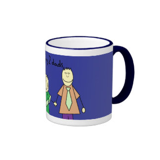 i love my two dads coffee mug