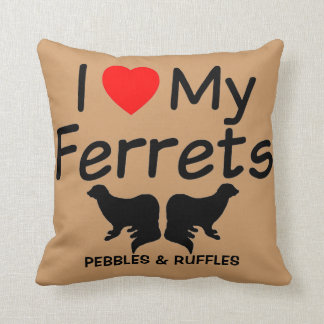 I Love My TWO Ferrets Throw Pillow