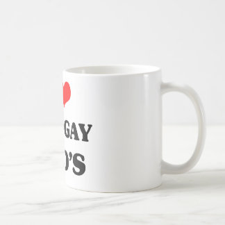 I love my two gay dad's coffee mug