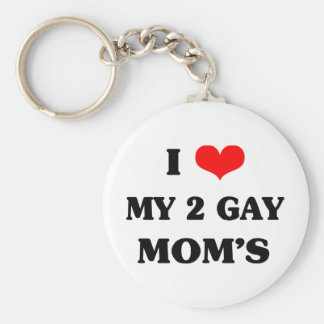 I love my two gay mom's basic round button keychain