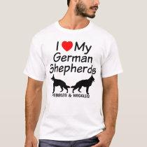 I Love My TWO German Shepherds T-Shirt